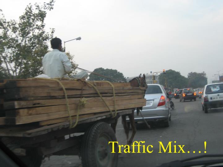 Traffic Mix…!