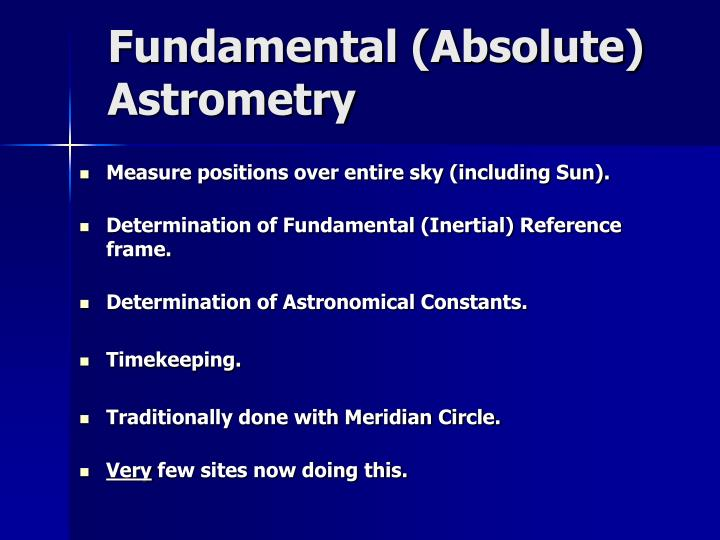 Fundamental (Absolute) Astrometry