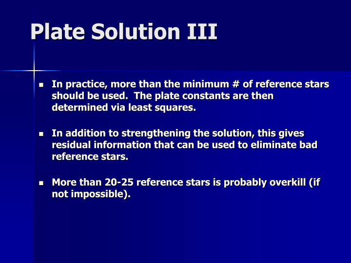 Plate Solution III