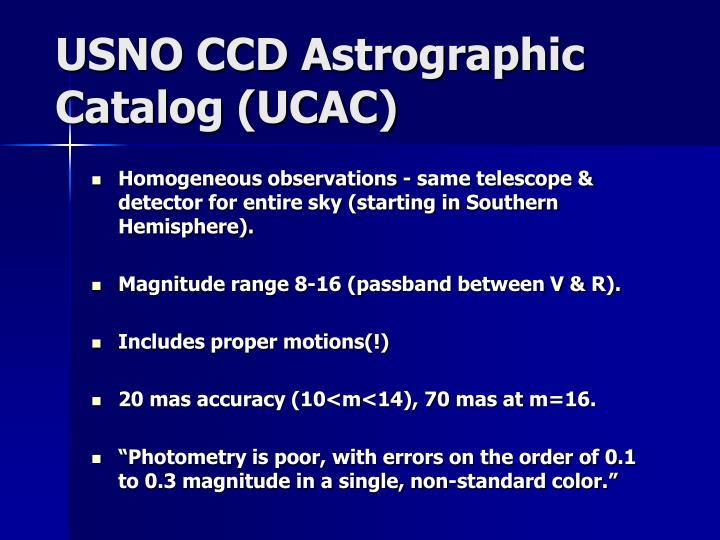 USNO CCD Astrographic Catalog (UCAC)