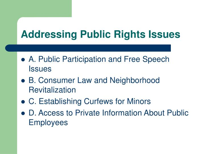 Addressing Public Rights Issues