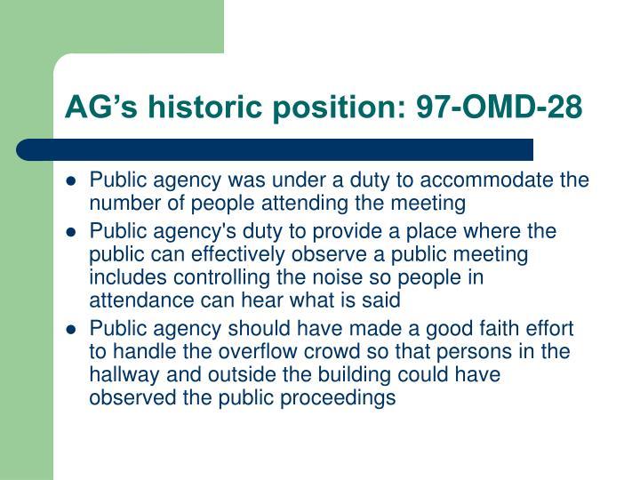 AG's historic position: 97-OMD-28