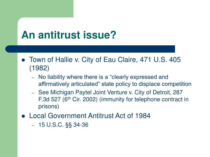An antitrust issue?