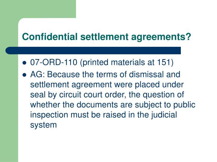 Confidential settlement agreements?