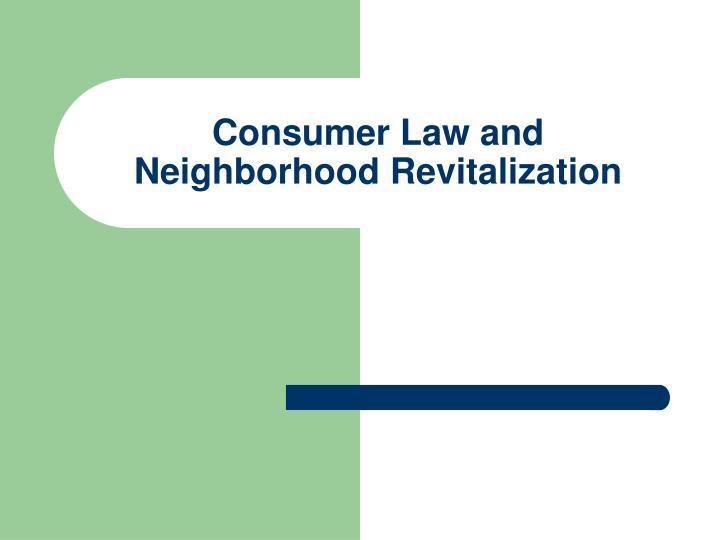 Consumer Law and