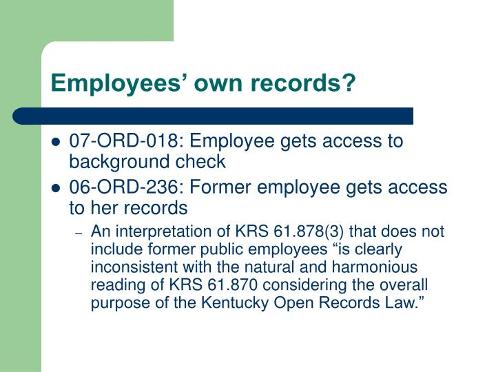 Employees' own records?