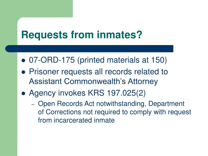 Requests from inmates?