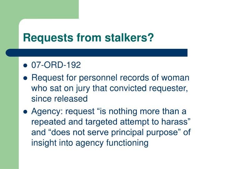 Requests from stalkers?