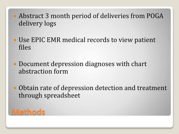 Abstract 3 month period of deliveries from POGA delivery logs