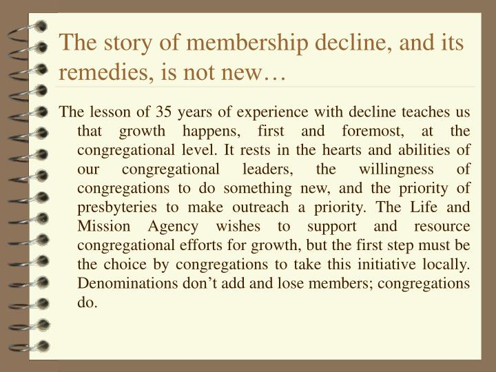 The story of membership decline, and its remedies, is not new…