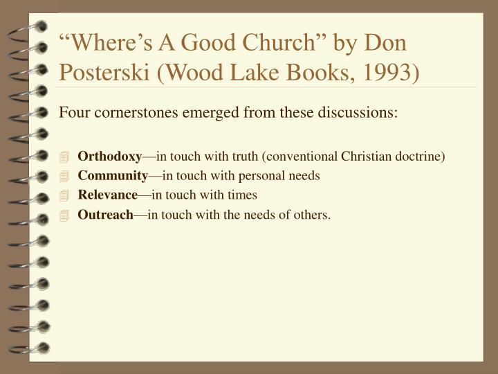 """Where's A Good Church"" by Don Posterski (Wood Lake Books, 1993)"