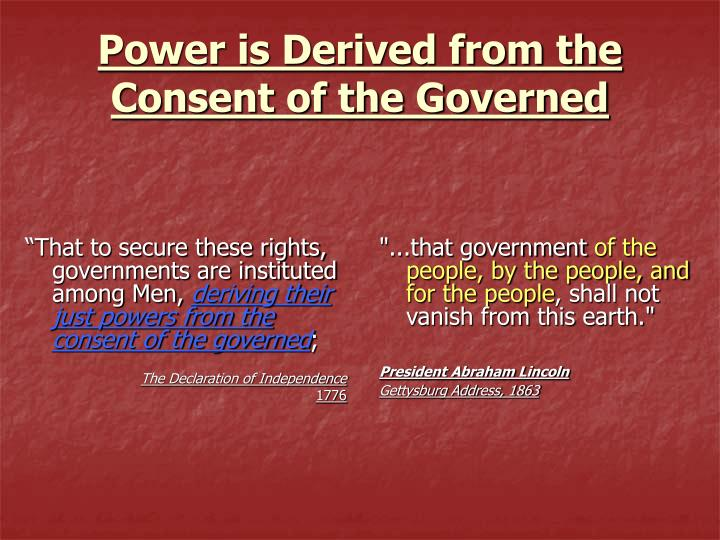 """That to secure these rights, governments are instituted among Men,"