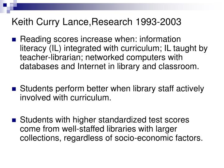 Keith Curry Lance,Research 1993-2003