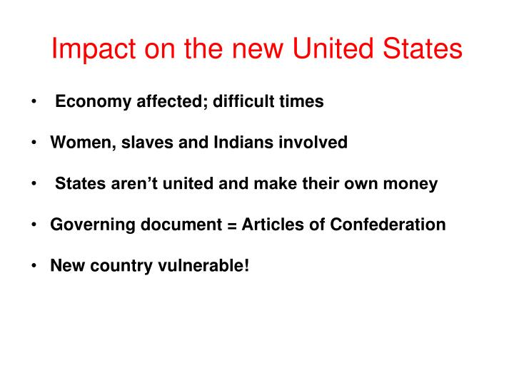 Impact on the new United States