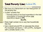 total poverty line lower pl
