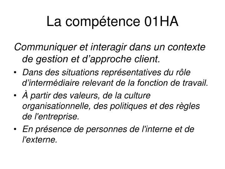 La compétence 01HA