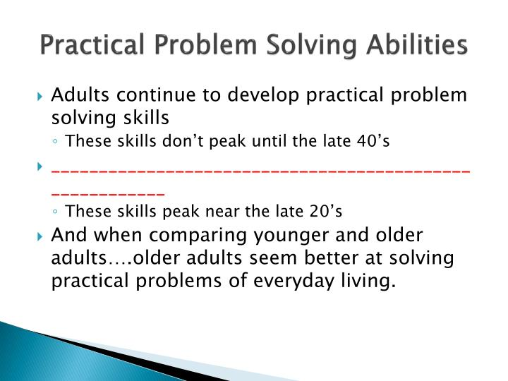 Practical Problem Solving Abilities