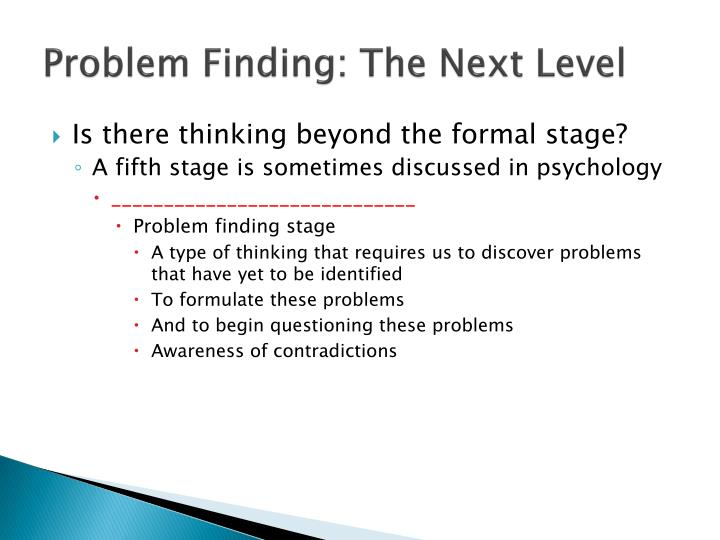Problem Finding: The Next Level