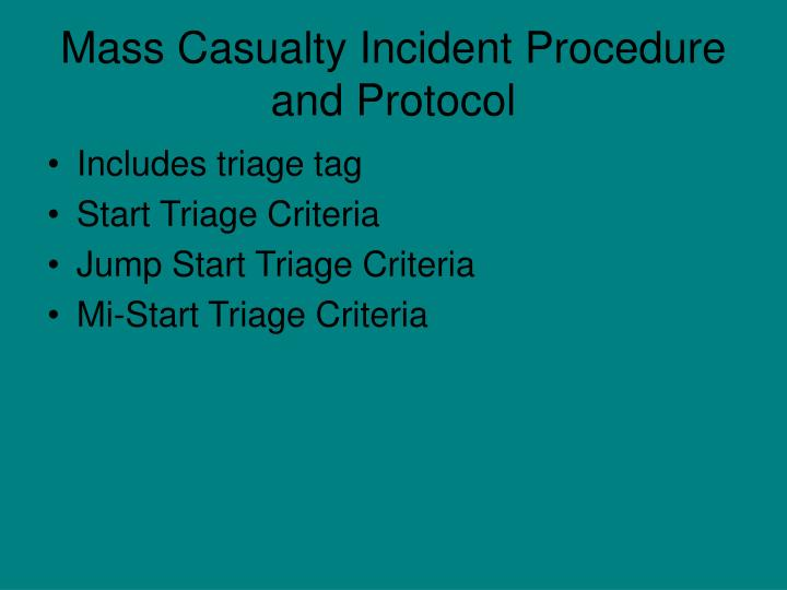 Mass Casualty Incident Procedure and Protocol