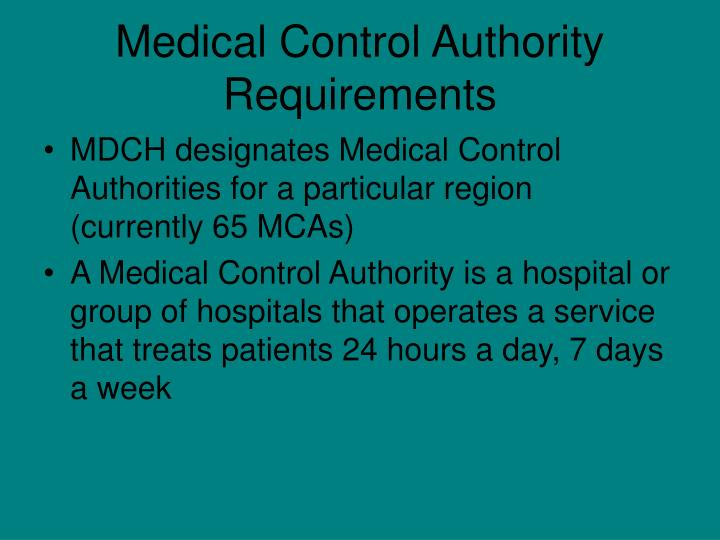 Medical Control Authority Requirements