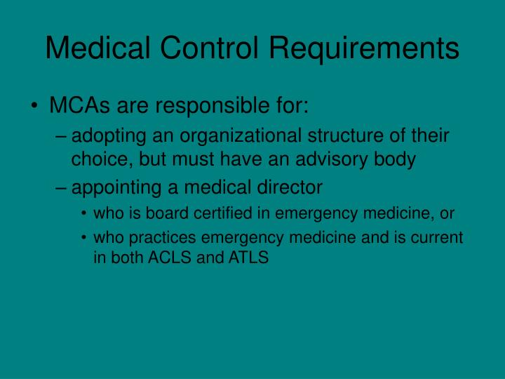 Medical Control Requirements