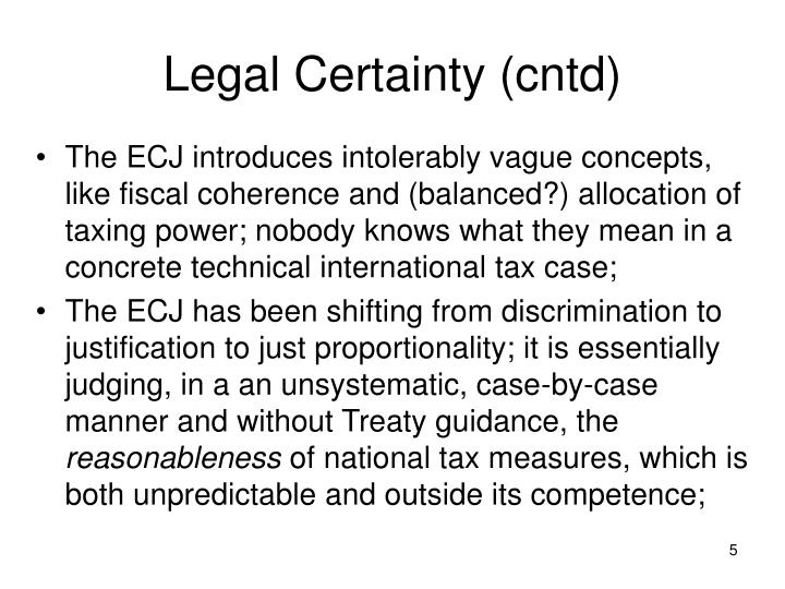 Legal Certainty (cntd)