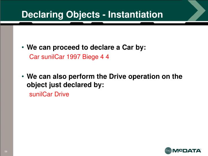 Declaring Objects - Instantiation