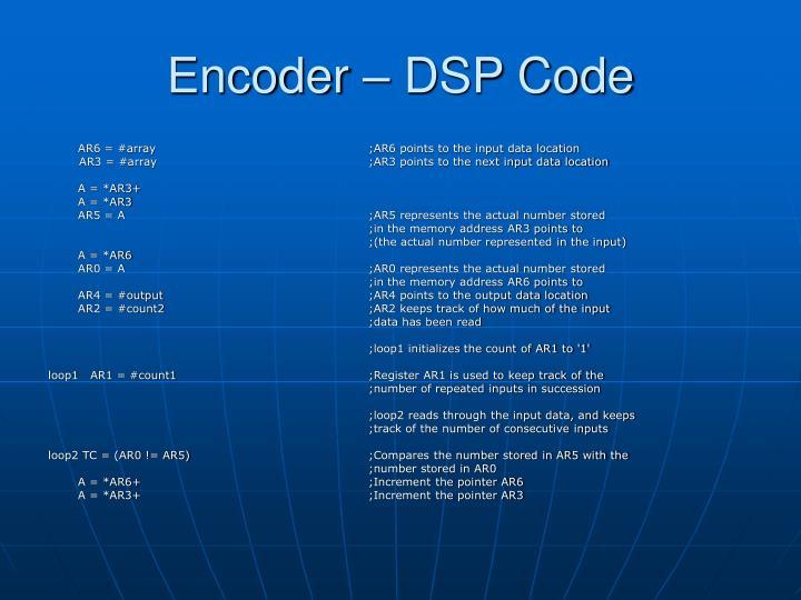 Encoder – DSP Code