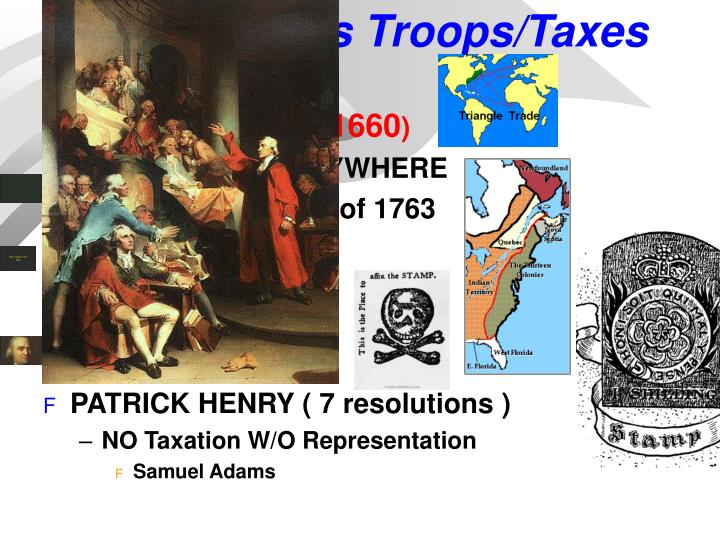 Britain sends Troops/Taxes