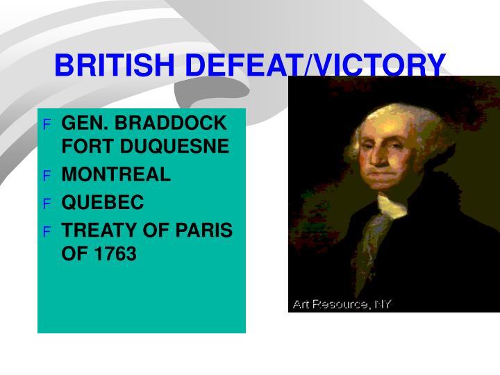 BRITISH DEFEAT/VICTORY
