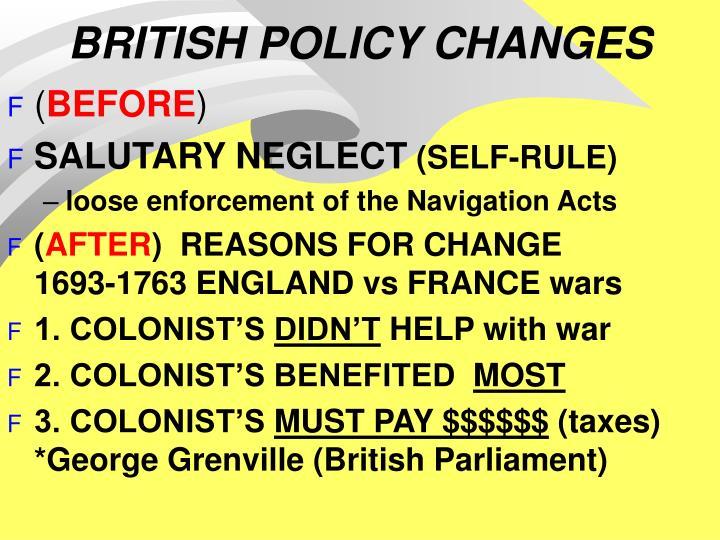 BRITISH POLICY CHANGES