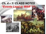 ch 4 1 class notes events lead to war
