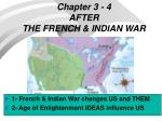 chapter 3 4 after the french indian war