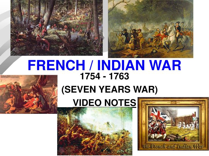 FRENCH / INDIAN WAR