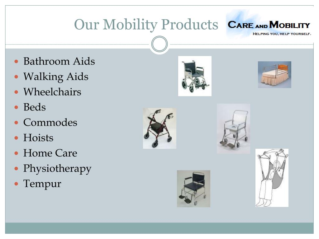 Our Mobility Products