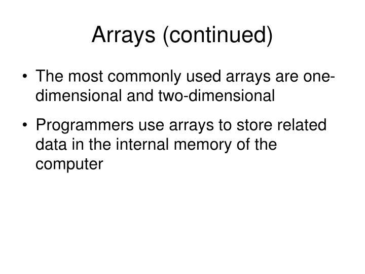 Arrays (continued)