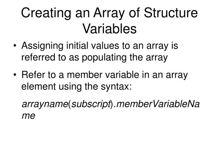 Creating an Array of Structure Variables