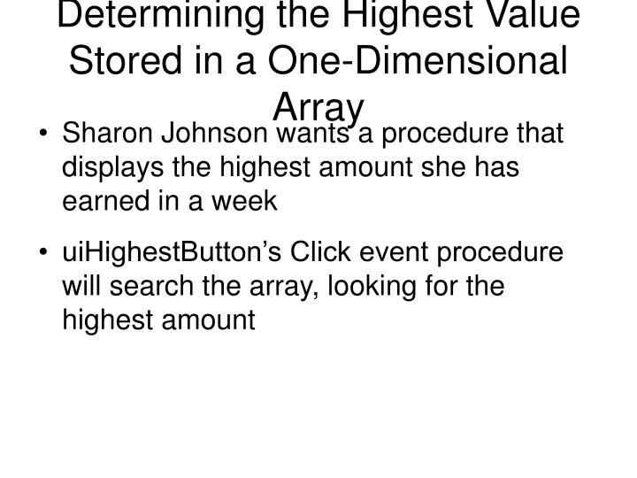 Determining the Highest Value Stored in a One-Dimensional Array