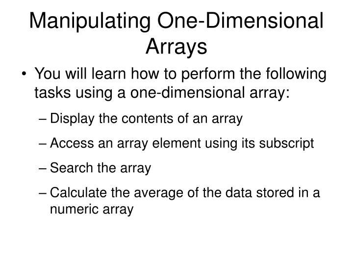 Manipulating One-Dimensional Arrays