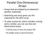 parallel one dimensional arrays
