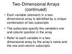 two dimensional arrays continued