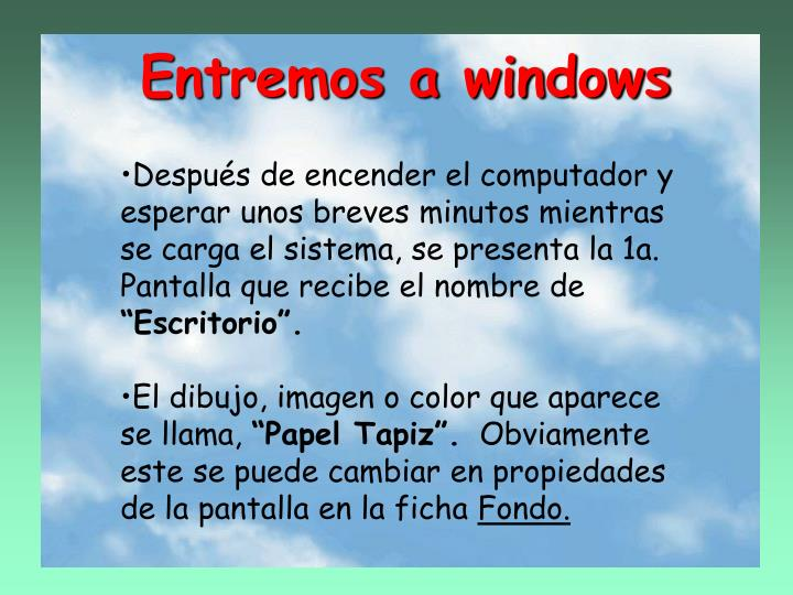 Entremos a windows