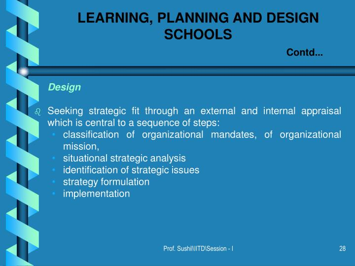 LEARNING, PLANNING AND DESIGN SCHOOLS
