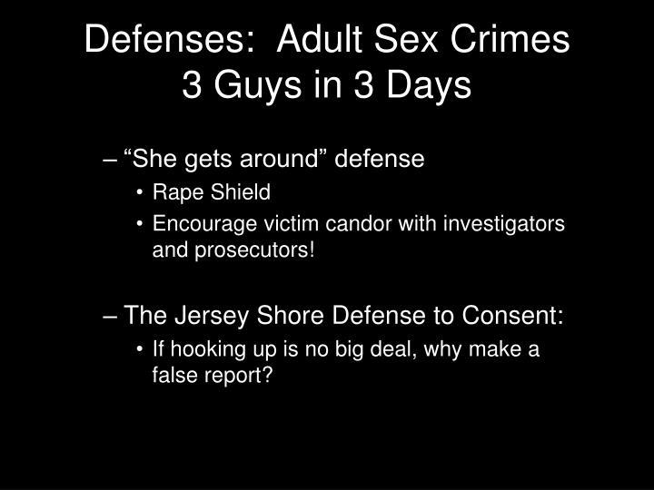 Defenses:  Adult Sex Crimes