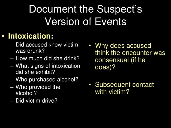 Why does accused think the encounter was consensual (if he does)?