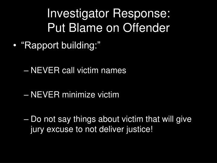 Investigator Response: