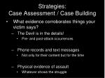 strategies case assessment case building