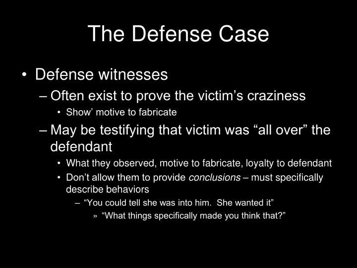 The Defense Case