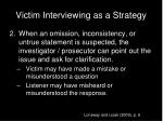 victim interviewing as a strategy1