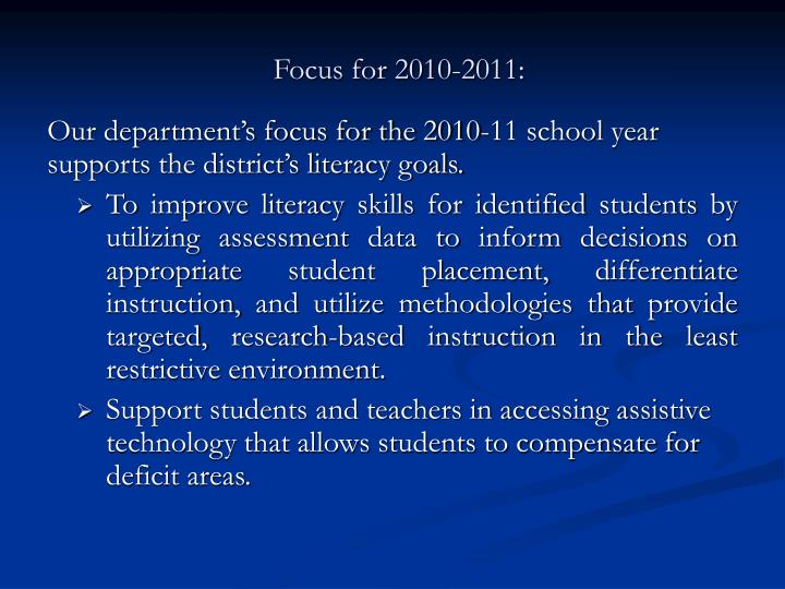 Focus for 2010-2011: